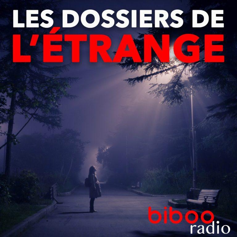 LES DOSSIERS DE L'ÉTRANGE