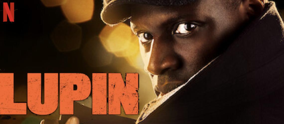 Lupin, une série française qui cartonne sur Netflix