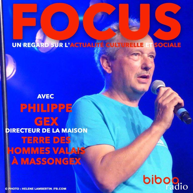 Rencontre avec Philippe Gex, directeur de la Maison Terre des Hommes à Massongex (VS)