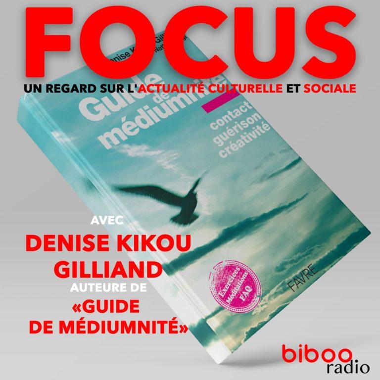 """Denise Kikou Gilland a écrit le """"Guide de médiumnité"""" paru aux Editions Favre"""